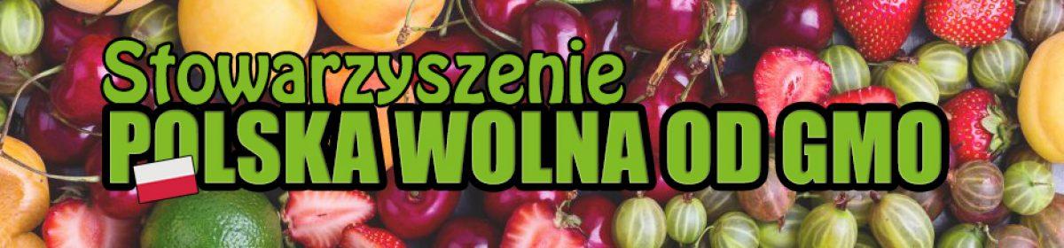Oficjalna strona Stowarzyszenia Polska Wolna od GMO